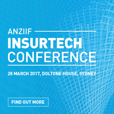 ANZIIF Insurtech Conference – 28 March, 2017 – Sydney, Australia