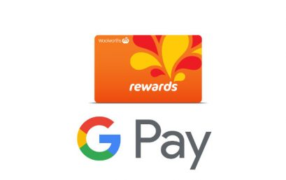 Woolworths Rewards available through Google Pay