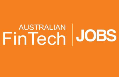 Australian FinTech Launches Australia's Only Dedicated FinTech Jobs Platform – Australian FinTech Jobs