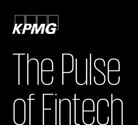 Australian fintech investment subdued in H1'19, as market pauses ahead of future growth: KPMG Pulse of Fintech
