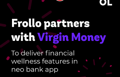 Frollo partners with Virgin Money to deliver financial wellness features in neo bank app