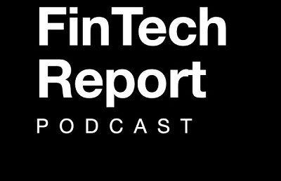 The FinTech Report podcast – Episode 7: interview with Dan Jovevski, WeMoney & Lauren Applegate, Envestnet | Yodlee