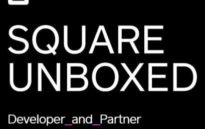 Square announces powerful new developer tools at Square Unboxed 2021 conference
