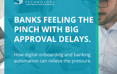 Banks feeling the pinch with big approval delays: how digital onboarding and banking automation can relieve the pressure