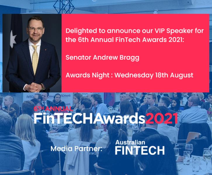 6th Annual FinTech Awards 2021 announces partnership with Global Law Firm, Ashurst: Senator Bragg confirmed as VIP Speaker